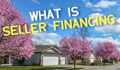 What Is Seller Financing?